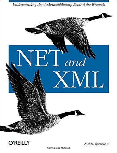 .NET and XML by Brand: O'Reilly Media