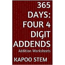 365 Addition Worksheets with Four 4-Digit Addends: Math Practice Workbook (365 Days Math Addition Series 14)