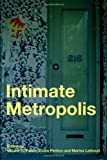 Intimate Metropolis : Urban Subjects in the Modern City, Lathouri, Marina, 0415415071