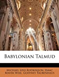 Babylonian Talmud, Michael Levi Rodkinson and Isaac Mayer Wise, 1141719347
