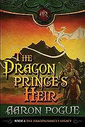 The Dragonprince's Heir (The Dragonprince's Legacy Book 3) (English Edition)