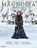 The Magnolia Journal Magazine Issue 5, Winter 2017, Season Of Wonder