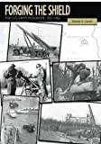 img - for Forging the Shield: The U.S. Army in Europe, 1951-1962 (U.S. Army in the Cold War) book / textbook / text book