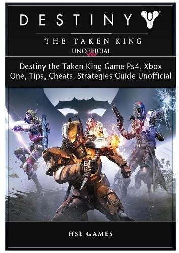 Price comparison product image Destiny the Taken King Game Ps4, Xbox One, Tips, Cheats, Strategies Guide Unofficial