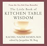 Little Book of Kitchen Table Wisdom: Stories That Heal