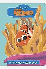 Finding Nemo (Disney/Pixar Finding Nemo) (Read-Aloud Board Book) Board book