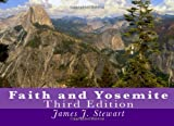 Faith and Yosemite, James Stewart, 1467909025