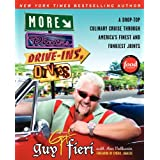 More Diners Drive-Ins And Dives: A Drop-Top Culinary Cruise Through America's Finest and Funkiest Jointsby Guy Fieri