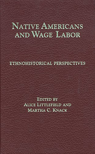 Native Americans and Wage Labor: Ethnohistorical Perspectives (Philosophy)