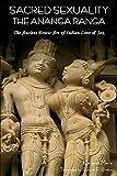 Sacred Sexuality: The Ananga Ranga or the Ancient