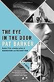 The Eye in the Door by  Pat Barker in stock, buy online here