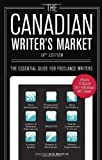 The Canadian Writer's Market, 19th Edition, , 0771045700