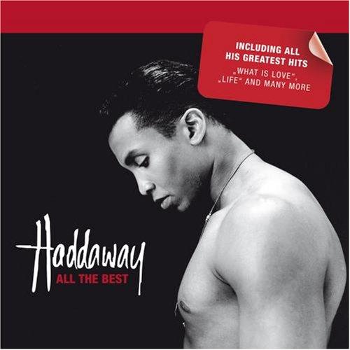 Haddaway - Ballads - Zortam Music