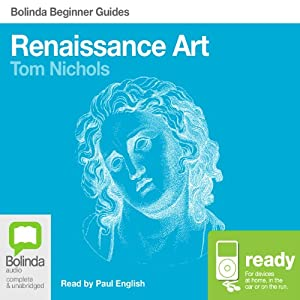 Renaissance Art: Bolinda Beginner Guides Audiobook