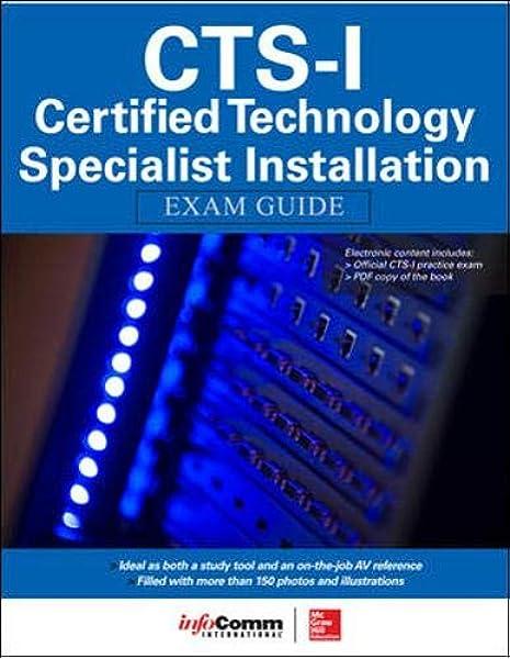 Amazon Com Cts I Certified Technology Specialist Installation Exam Guide 9780071835657 Noronha Shonan Inc Avixa Books