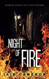 img - for Night of Fire: (DI Angus Henderson Book 6) book / textbook / text book