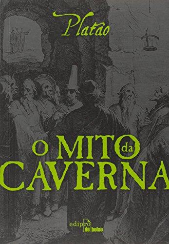O Mito da Caverna - Livro de Bolso
