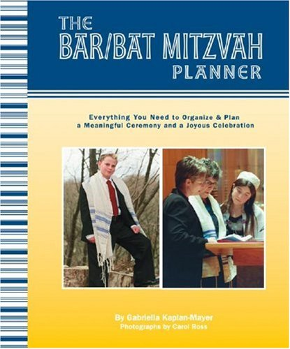 ner: Everything You Need to Organize and Plan a Meaningful Ceremony and a Joyous Celebration (Bar Bat Mitzvah Ceremony)