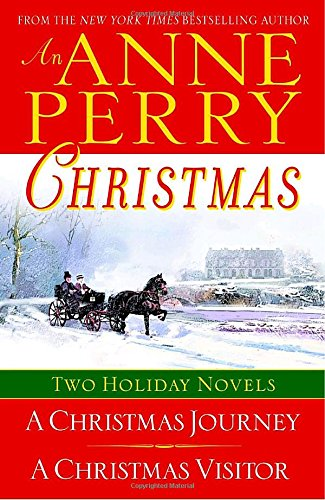 An Anne Perry Christmas: Two Holiday Novels (The Christmas Stories) [Anne Perry] (Tapa Blanda)
