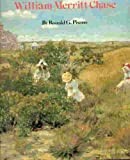 William Merritt Chase, Ronald G. Pisano, 0823057380