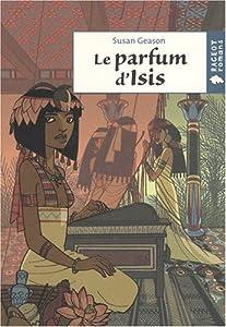 """Afficher """"Le parfum d'Isis"""""""