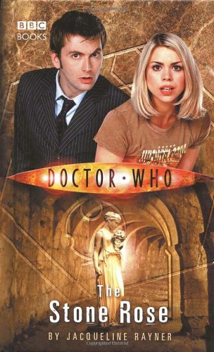 The Stone Rose (Doctor Who (BBC Hardcover))