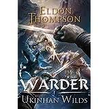The Ukinhan Wilds (Warder Book 1)
