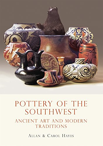 (Pottery of the Southwest: Ancient Art and Modern Traditions (Shire Library USA))