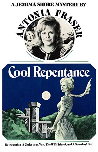 Cool Repentance (Jemima Shore Mysteries ()