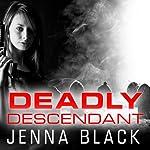 Deadly Descendant: Nikki Glass, Book 2 | Jenna Black