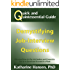 Quick and Quintessential Guide: Demystifying Job-Interview Questions (Quick and Quintessential Guides Book 8)