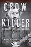 img - for Crow Killer, New Edition: The Saga of Liver-Eating Johnson book / textbook / text book