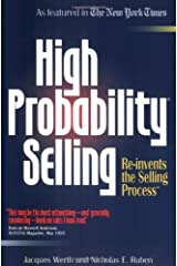 High Probability Selling: Re-Invents the Selling Process Paperback