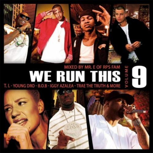 We Run This Vol. 9 (Mixed By M...