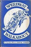 Speedway walkabout