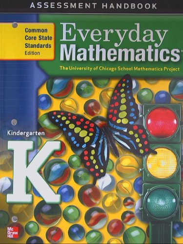 Everyday Mathematics, Assessment Handbook, Kindergarten, University of Chicago School Mathematics Project 2012 Isbn 9780076576029 0076576027