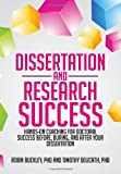 Dissertation and Research Success, Timothy A. Delicath and Robin Buckley, 1479764280