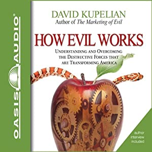 How Evil Works Hörbuch