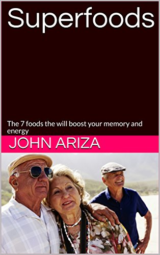 Superfoods: The 7 foods the will boost your memory and energy - Edge Memory Edge Boost