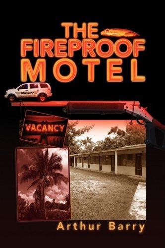 The Fireproof Motel pdf epub