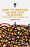 How to Manage an Aid Exit Strategy, Fee, 1780320302