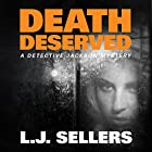 Death Deserved: A Detective Jackson Novel, Book 11 Audiobook by L. J. Sellers Narrated by Patrick Lawlor