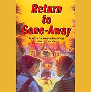Return to Gone-Away Lake  Audiobook