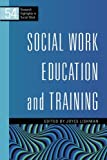 Social Work Education and Training, Lishman, Joyce, 1849050767