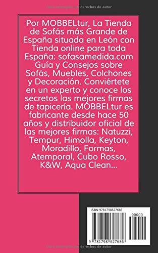 Mobbeltur, La Tienda de Sofás más Grande de España: Guía y Consejos sobre Sofás, Muebles, Colchones y Decoración (Spanish Edition): Noelia Díaz, ...