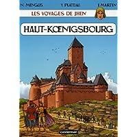 VOYAGES DE JHEN (LES) T.04 : LE HAUT-KOËNIGSBOURG