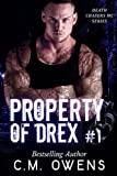 Property of Drex #1 (Death Chasers MC Series) (Volume 1)