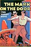 The Mark on the Door (Hardy Boys, Book 13)