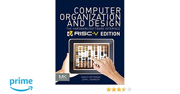 Computer organization and design risc v edition the hardware computer organization and design risc v edition the hardware software interface the morgan kaufmann series in computer architecture and design david a fandeluxe Images