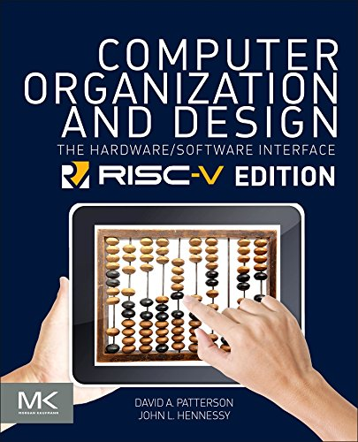 Computer Organization and Design RISC-V Edition: The Hardware Software Interface (The Morgan Kaufmann Series in Computer Architecture and Design) (Active Processor)